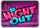 Играть в слот A Night Out бесплатно